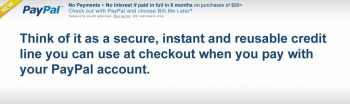 Bill Me Later® – A PayPal Financing Service