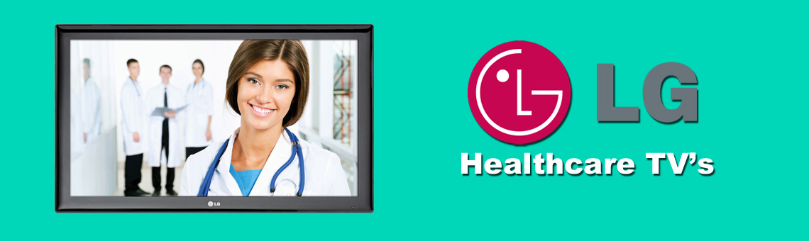 LG Healthcare TV's