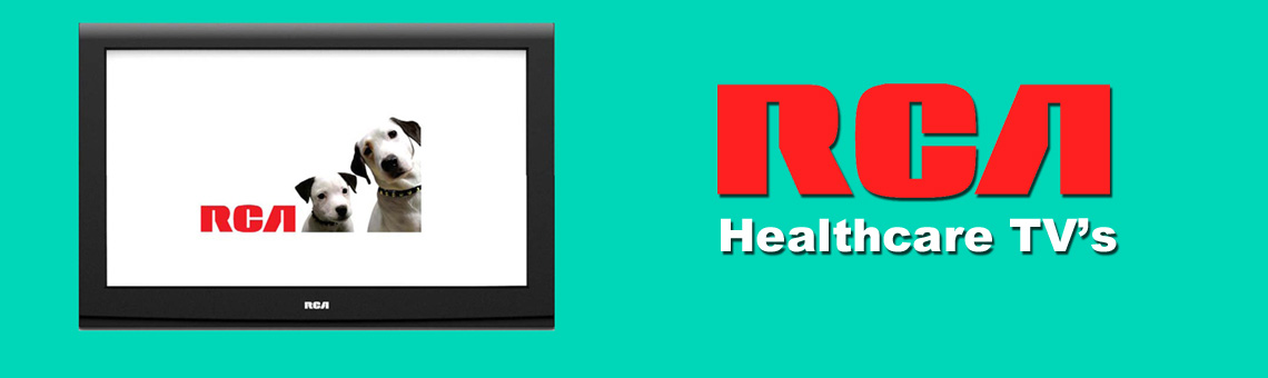 RCA Healthcare TV's