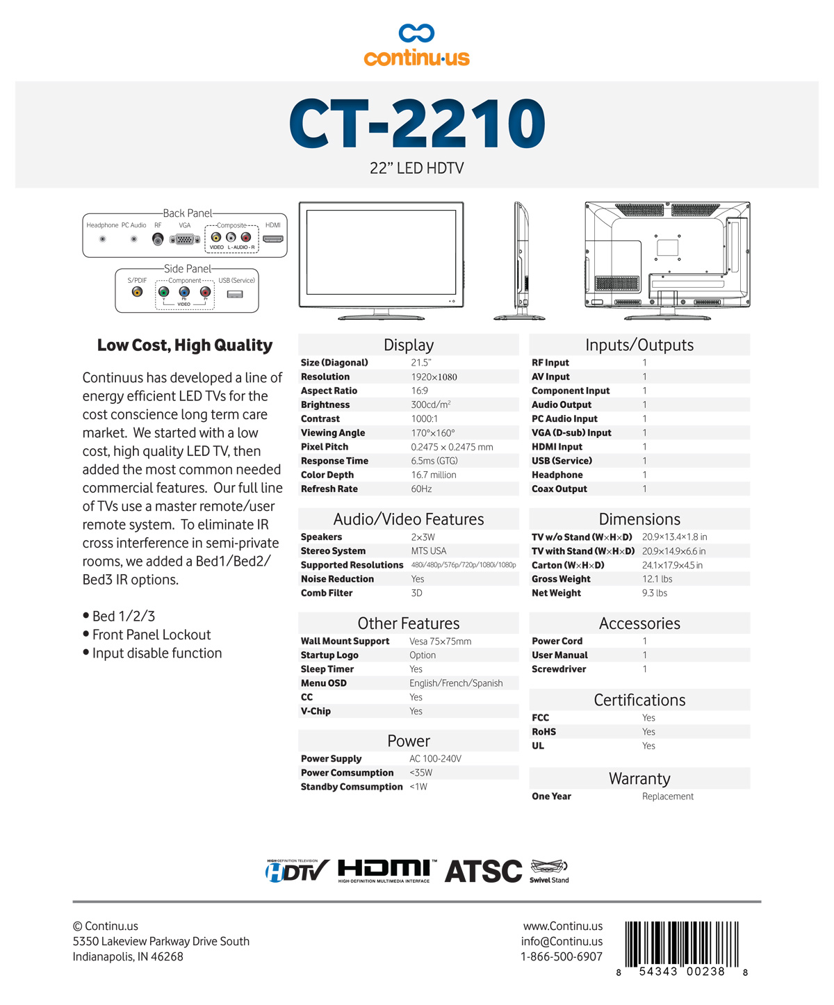 Continu.us - LED HDTV CT2210 Spec Sheet.  <a style='color: inherit !important;' TITLE='' HREF='' />Continu.us has</a>  developed a line of energy-efficient LED TV's for the conscience long-term care market. We started with a low-cost, high quality LED TV, then added the most  <a style=